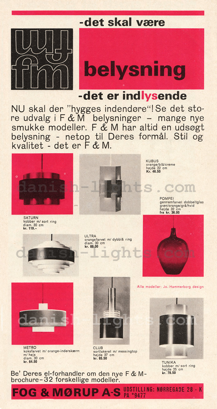 Jo Hammerborg for Fog & Mørup: Saturn, Kubus, Ultra, Pompei, Metro, Club, Tunika