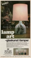 Michael Bang for Holmegaard: Lamp-art