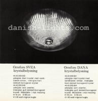 Unspecified designer for Lyfa: Orrefors Svea, Orrefors Dana