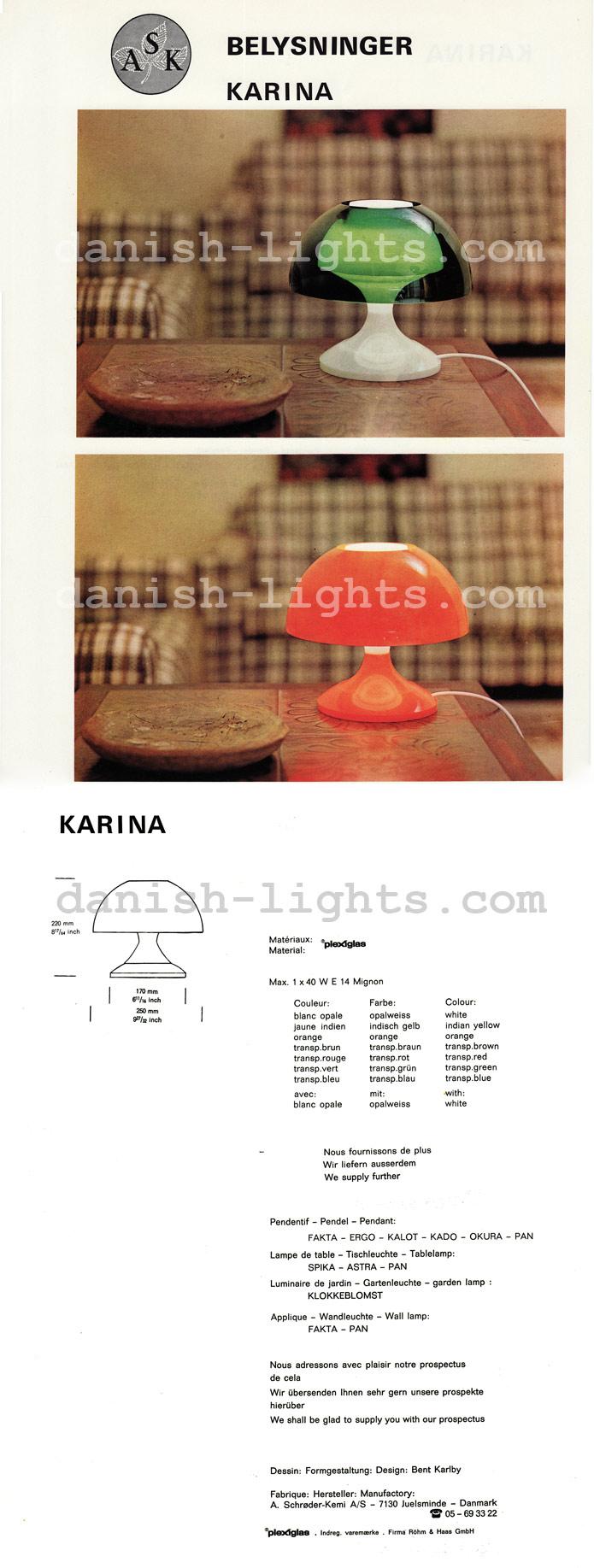 Bent Karlby for ASK Belysninger (A Schrøder Kemi): Karina